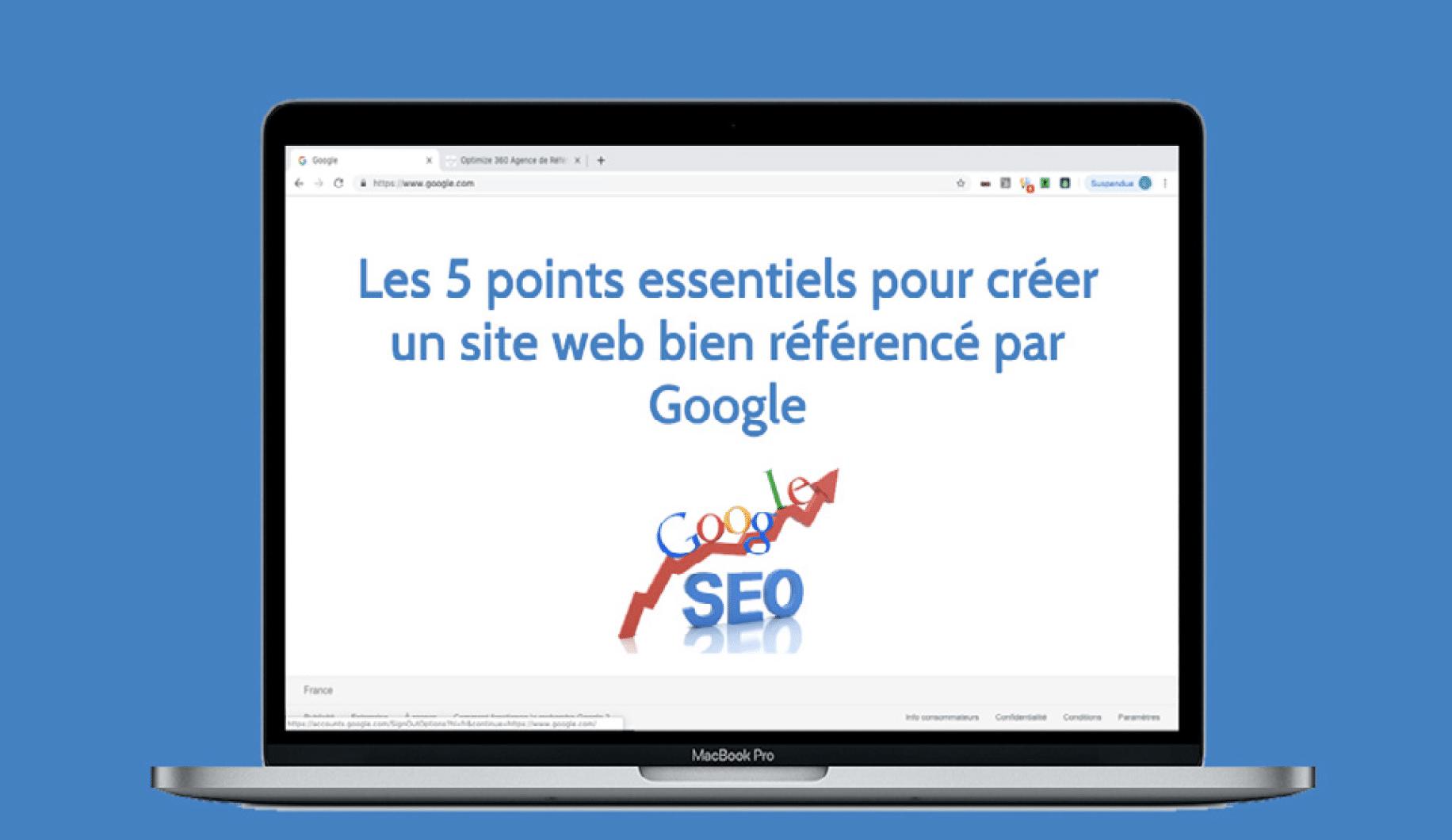 Les 5 points essentiels d'un site web bien référencé sur Google - Livre Blanc -